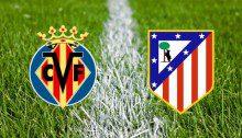 Villarreal-vs.-Atlético-Madrid-XI