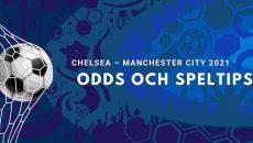 Chelsea – Manchester City Odds och Speltips, Premier League